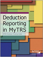 Deduction Reporting in My TRS Guide